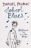 Pennac, Daniel: School Blues