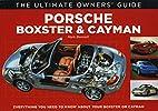 Porsche Boxster & Cayman: Everything You…