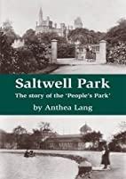 Saltwell Park - The Story of the People's…