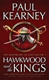 Kearney, Paul: The Monarchies of God: Hawkwood and the Kings Pt. 1