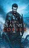 Kearney, Paul: Corvus (Macht Trilogy)