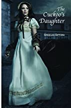 The Cuckoo's Daughter by Griselda Gifford
