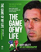 The Game of My Life Gary Ablett - My Story…