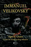 Velikovsky, Immanuel(Author): Ages in Chaos I: From the Exodus to King Akhnaton   [AGES IN CHAOS I] [Paperback]