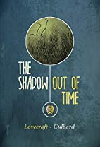 Shadow Out of Time by H.P. Lovecraft