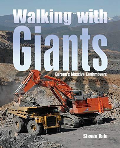 walking-with-giants-europes-massive-earthmovers