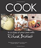 Cook in a Class of Your Own with Richard…