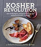 Kosher Revolution: New Techniques and Great…