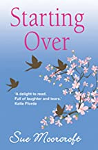 Starting Over by Sue Moorcroft