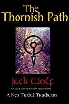 The Thornish Path: A Neo-Tribal Tradition by…