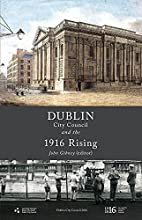 Dublin City Council and the 1916 Rising…