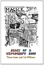 Diary of a Witchcraft Shop by Liz Williams