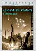 Last And First Contacts: v. 2: Imaginings by…