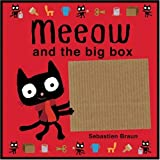 Sebastien Braun: Meeow and the Big Box