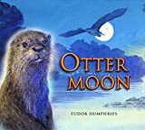 Humphries, Tudor: Otter Moon