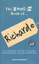 The Random Book of... Richard by Richard…