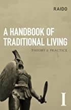 A Handbook of Traditional Living by Raido
