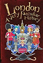 London: A Very Peculiar History™ by…