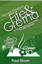 Fun and Games in Fife and Gretna: An…