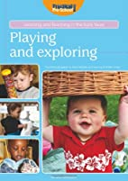 Playing and Exploring (Learning and Teaching…