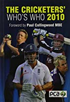 The Cricketers' Who's Who 2010 (General…