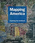 Mapping America: Exploring the Continent by…