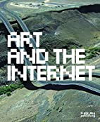 Art and the Internet by Phoebe Stubbs