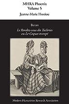Baron, 'le Rendez-Vous Des Tuileries, Ou Le…