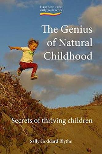 the-genius-of-natural-childhood-secrets-of-thriving-children-early-years-hawthorn-house