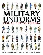 Military uniforms visual encyclopedia by…