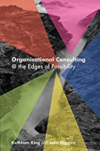 Organisational Consulting: @ the Edges of…