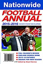Nationwide Football Annual 2015-16: Soccer's…