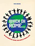 When in Rome . . .: An Alternative Guide for…