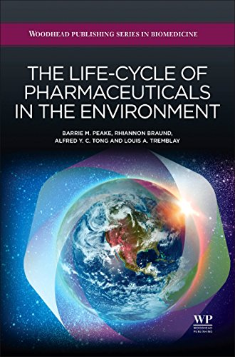 the-life-cycle-of-pharmaceuticals-in-the-environment-woodhead-publishing-series-in-biomedicine