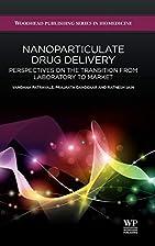 Nanoparticulate Drug Delivery: Perspectives…