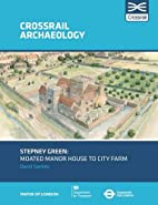 Stepney Green: Moated manor house to city…