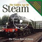 Golden Age of Steam - LP Book by Alex…