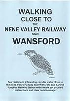 Walking Close to the Nene Valley Railway…