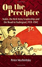 ON THE PRECIPICE: Stalin, the Red Army…