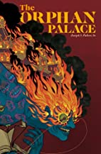 The Orphan Palace by Joseph S. Pulver Sr.