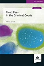 Fixed Fees in the Criminal Courts: A…