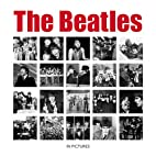 The Beatles (In Pictures) by Ammonite Press