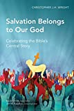Wright, Christopher J. H.: Salvation Belongs to Our God (Global Christian Library)