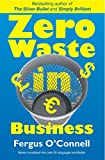O'Connell, Fergus: Zero Waste in Business