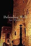 Wyndham, Lee: Defending Walls