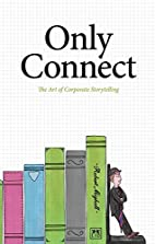 Only Connect: The Art of Corporate…