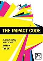 The Impact Code: 50 Ways to Enhance Your…
