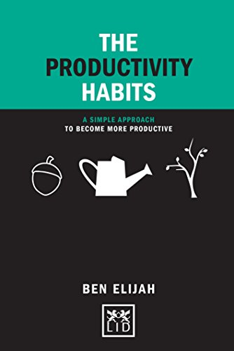 the-productivity-habits-a-simple-approach-to-become-more-productive-concise-advice-lab