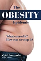 The Obesity Epidemic: What caused it? How…