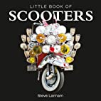 Little Book of Scooters by Steve Lanham